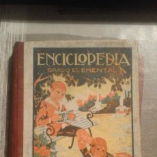 Libros de segunda mano: ENCICLOPEDIA GRADO ELEMENTAL - 1939. Lote 103409663