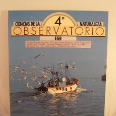 Libros de segunda mano: LIBRO, CIENCIAS DE LA NATURALEZA, OBSERVATORIO 4º EGB, EDICONES SM, A ESTRENAR. Lote 103470459