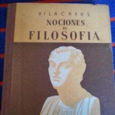 Libros de segunda mano: NOCIONES DE FILOSOFIA. VILACREUS. EDITORIAL LUMEN, 1954. PEDRO VILA CREUS. TAPA DURA. 328 PAGINAS. 3. Lote 103661103