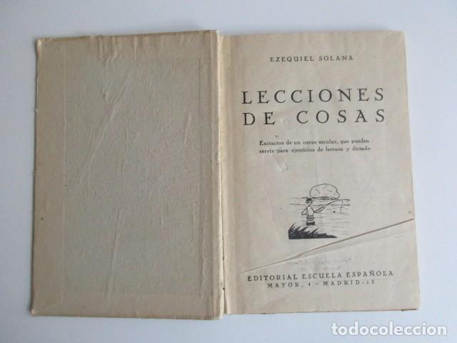 Libros de segunda mano: LECCIONES DE COSAS, EZEQUIEL SOLANA, EDITORIAL ESCUELA ESPAÑOLA, MADRID, 1960, MUY BUEN ESTADO - Foto 2 - 103998391
