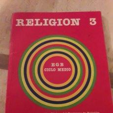 Libros de segunda mano: RELIGIÓN 3. SANTILLANA. EGB. 1982. LIBRO.. Lote 104235072
