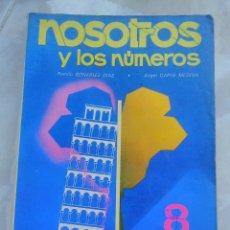 Libros de segunda mano: NOSOTROS Y LOS NUMEROS 8 EGB EDELVIVES MATEMATICAS -OFERTE. Lote 104256266