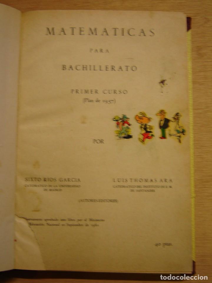 Libros de segunda mano: Matemáticas para bachillerato - primer curso (Plan 1.957) - Sixto Rios García y Luis Thomas Ara - Foto 2 - 104267707