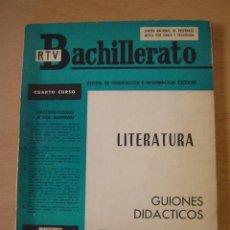 Libros de segunda mano: LITERATURA - GUIONES DIDÁCTICOS - CUARTO CURSO - BACHILLERATO - RTV. Lote 104296643