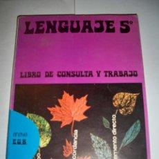 Libros de segunda mano: LENGUAJE 5 EGB ANAYA LIBRO DE CONSULTA Y TRABAJO. Lote 104820899