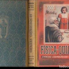 Libros de segunda mano: EDELVIVES : FÍSICA QUÍMICA CUARTO CURSO (1948) COMO NUEVO. Lote 105076791