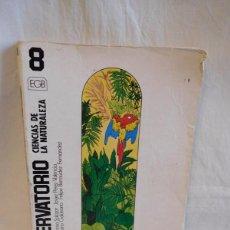 Libros de segunda mano: M69 LIBRO DE TEXTO CIENCIAS NATURALES 8º EGB. ED. SM. 1984.. Lote 105156611