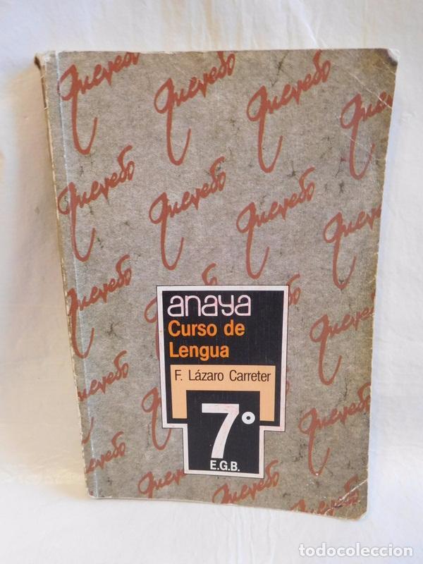 M69 LIBRO DE TEXTO LENGUA 7º EGB. ANAYA. 1985 (Libros de Segunda Mano - Libros de Texto )