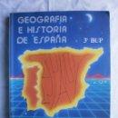 Libros de segunda mano: GEOGRAFIA E HISTORIA DE ESPAÑA 3ºBUP. Lote 105326883