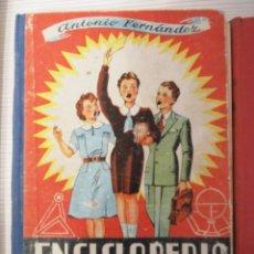 Libros de segunda mano: ENCICLOPEDIA PRÁCTICA. GRADO ELEMENTAL. ANTONIO FERNANDEZ. Lote 105664771