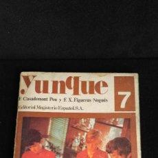 Libros de segunda mano: YUNQUE - 7º EGB - ED. MAGISTERIO ESPAÑOL - 1972. Lote 105668495