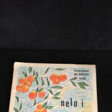Libros de segunda mano: NELO I CARMETA - ENSENYANÇA DEL VALENCIÀ - PRIMER NIVELL - GRUP D'ACCIÓ VALENCIANISTA 1978. Lote 105670383