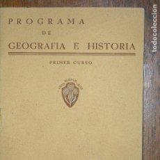 Libros de segunda mano: (F.1)PROGRAMA DE GEOGRAFÍA E HISTORÍA PRIMER CURSO, EDITO LUIS VIVES. Lote 105871919
