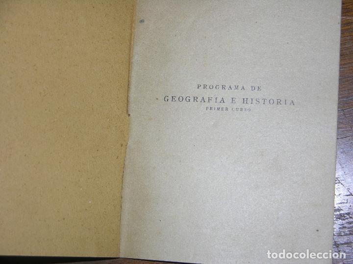 Libros de segunda mano: (f.1)PROGRAMA DE GEOGRAFÍA E HISTORÍA PRIMER CURSO, EDITO LUIS VIVES - Foto 2 - 105871919