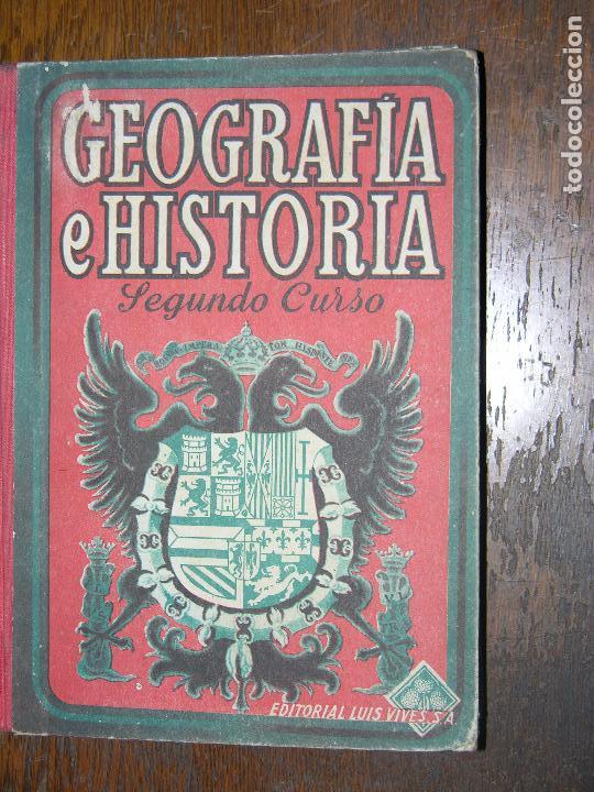 (F.1) GEOGRAFÍA E HISTORIA SEGUNDO CURSO AÑO 1947 (Libros de Segunda Mano - Libros de Texto )
