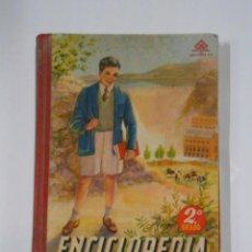 Libros de segunda mano: ENCICLOPEDIA ESCOLAR SEGUNDO. 2º GRADO. EDITORIAL LUIS VIVES. 1954. TDKLT. Lote 105928519