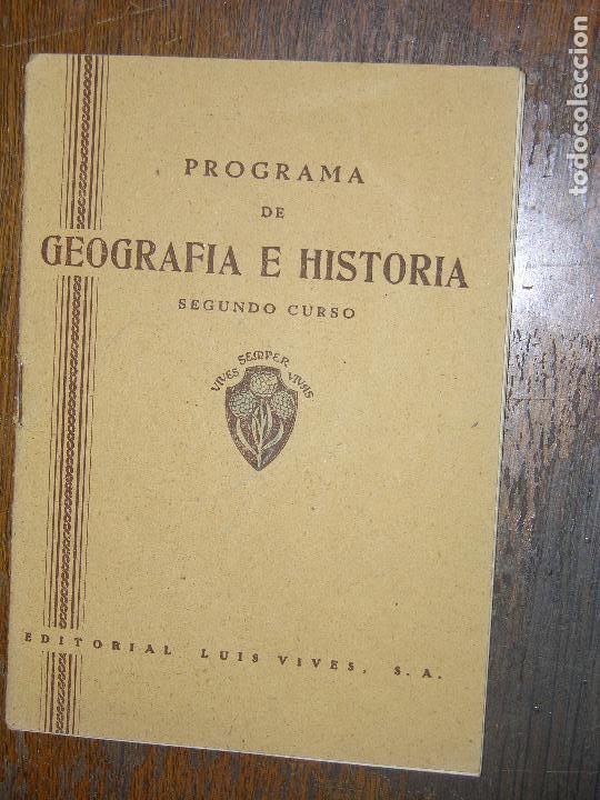 (F.1) PROGRAMA DE GEOGRAFÍA E HISTORIA SEGUNDO CURSO (Libros de Segunda Mano - Libros de Texto )