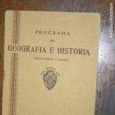 Libros de segunda mano: (F.1) PROGRAMA DE GEOGRAFÍA E HISTORIA SEGUNDO CURSO. Lote 105968091