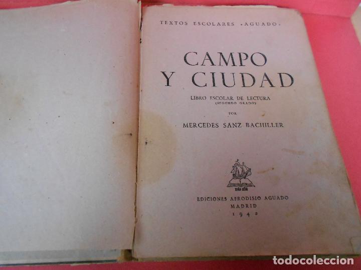 Libros de segunda mano: Campo y ciudad, (Mercedes Sanz Bachiller), Textos Escolares Aguado 1942 - Foto 3 - 106088403