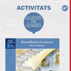 Libros de segunda mano: LLEGIR PER SABER: DESCUBREIX UN SECRET (CATALÁN).. Lote 106138456