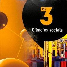 Libros de segunda mano: CIÈNCIES SOCIALS 3 ESO (ATÒMIUM) (CATALÁN).. Lote 106139546