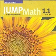 Libros de segunda mano: MATEMATICAS JUMP MATCH 1.1 PARTE 1 DE 2 PRACTICA Y EVALUACION.. Lote 106146674