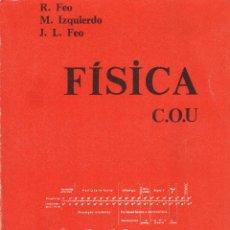 Libri di seconda mano: FÍSICA Y QUÍMICA : COU / ROBERTO FEO GARCÍA ; JOSÉ MANUEL IZQUIERDO ASINS ; JUAN LUIS FEO ESCUTIA. Lote 106508175