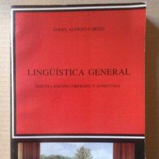 Libros de segunda mano: LINGÜÍSTICA GENERAL, DE ÁNGEL ALONSO-CORTÉS. TERCERA EDICIÓN CORREGIDA Y AUMENTADA DE CÁTEDRA (1993). Lote 106709720