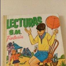 Libros de segunda mano: LECTURAS SM. FANTASIA. APROPIADAS PARA SEGUNDO GRADO - AÑO 1961. Lote 106963363