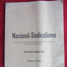 Libros de segunda mano: NACIONAL-SINDICALISMO. BACHILLERATO. CUARTO CURSO. 2ªED.1949. Lote 107415483