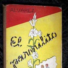 Libros de segunda mano: EL PARVULITO - ALVAREZ - 1957. Lote 107507675