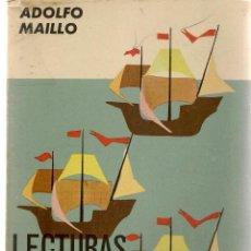 Libros de segunda mano: LECTURAS ESPAÑOLAS. ADOLFO MAILLO. TEXTOS ESCOLARES AGUADO. 1964. (P/C17). Lote 107583787