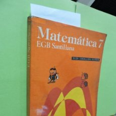 Libros de segunda mano: MATEMÁTICA 7º EGB. ED. SANTILLANA. . Lote 107639127