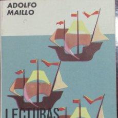 Libros de segunda mano: LECTURAS ESPAÑOLAS - ADOLFO MAILLO - TEXTOS AGUADO. 1964. Lote 108906951