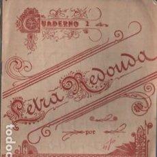 Libros de segunda mano: CUADERNO TEXTO - LETRA REDONDA Nº 2 DE FABREGAS EDITA LA ESCOLAR. Lote 109173671