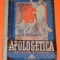 Libros de segunda mano: LIBRO APOLOGÉTICA. RELIGIÓN 4º CURSO. EDITORIAL LUIS VIVES. Lote 109428755