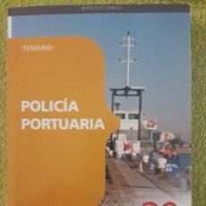 Libros de segunda mano: TEMARIO OPOSICIONES POLICIA PORTUARIA / EDIT. CEP / 2010. Lote 109456723