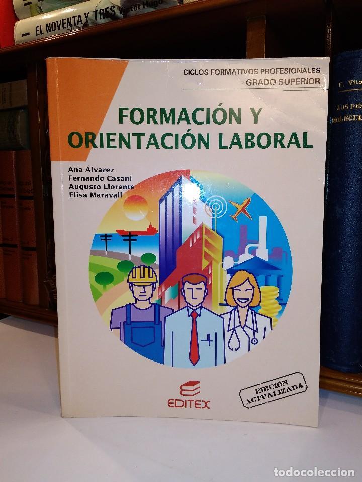 Formación Y Orientación Laboral Ciclos Formativos De Grado Superior Isbn 8471313642