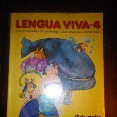 Libros de segunda mano: LIBRO DE TEXTO LENGUA VIVA 4 - 4º EGB CICLO MEDIO - EDITORIAL VICENS. Lote 109615839