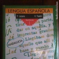 Libros de segunda mano: LIBRO DE TEXTO - EDITORIAL ANAYA - AÑO 1989 - 1º BUP O BACHILLERATO - LENGUA ESPAÑOLA F. LAZARO. Lote 189812658