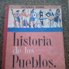 Libros de segunda mano: HISTORIA DE LOS PUEBLOS -- LIBRO DE LECTURAS -- J. COLLS CARRERAS -- EDITORIAL VICENS VIVES 1961 --. Lote 109769695