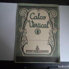 Libros de segunda mano: CUADERNO ESCUELA DE ESCRITURA CALCO VERTICAL - MIGUEL A. SALVATELLA . Lote 110018147