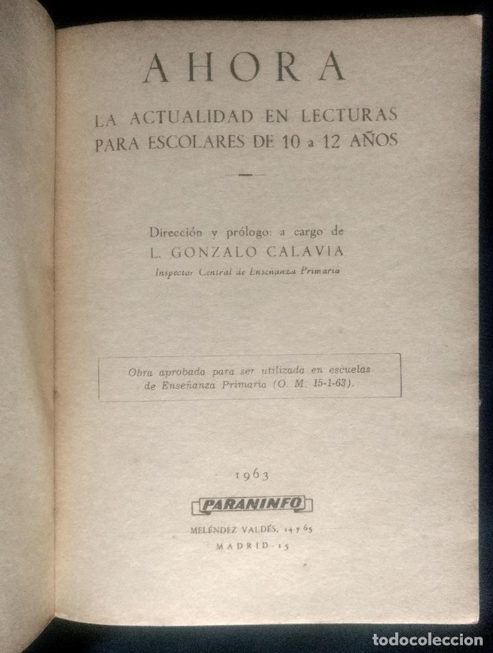 Libros de segunda mano: AHORA | GONZALO CALAVIA | PARANINFO 1963 - Foto 3 - 110152147