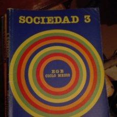 Libros de segunda mano: LIBRO SANTILLANA EGB AÑOS 80 / SOCIEDAD 3. Lote 110196639