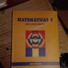 Libros de segunda mano: LIBRO SANTILLANA EGB AÑOS 80 / MATEMATICAS 3. Lote 110197155