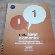 Libros de segunda mano: NOU NIVELL ELEMENTAL 1 - CURS DE LLENGUA CATALANA - FORMACIÓ ADULTS - CASTELLNOU. Lote 110628395