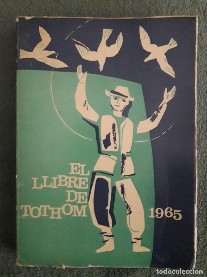 EL LLIBRE DE TOTHOM 1965 / ALBERT MANENT / EDI. ALCIDES / 1ª EDICIÓN 1965 (Libros de Segunda Mano - Libros de Texto )