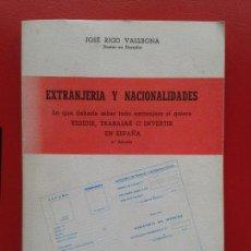 Libros de segunda mano: LIBRO DE JOSE RIGO VALLBONA , EXTRANJERIA Y NACIONALIDADES . Lote 111914675