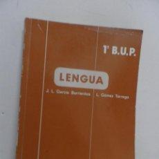 Libros de segunda mano: LENGUA. 1º BUP. G-2. EDITORIAL ALHAMBRA. GARCIA BARRIENTOS / GOMEZ TORREGO. Lote 111926927