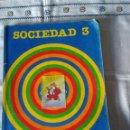 Libros de segunda mano: 59-SOCIEDAD 3 , SANTILLANA, 1983. Lote 112109323
